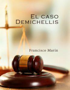 portada de Francisco Marin El Caso Demichellis