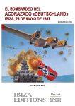 BATTLESHIP Bombardamento DEUTSCHLAND. Ibiza 29 de mayo de 1937